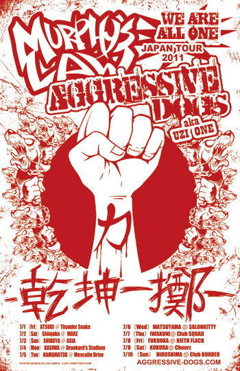 Murphy's Law & Aggressive Dogs aka UZI-ONE Japan Tour 2011